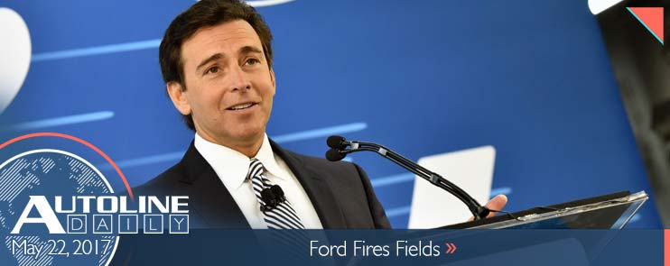 Ford fires CEO Mark Fields