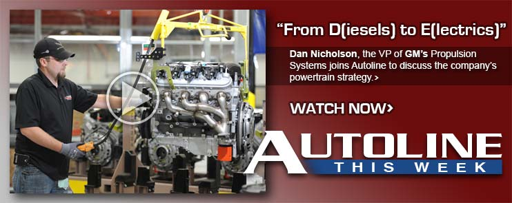 Dan Nicholson, the VP of GM's Propulsion Systems joins Autoline to discuss the company's powertrain strategy